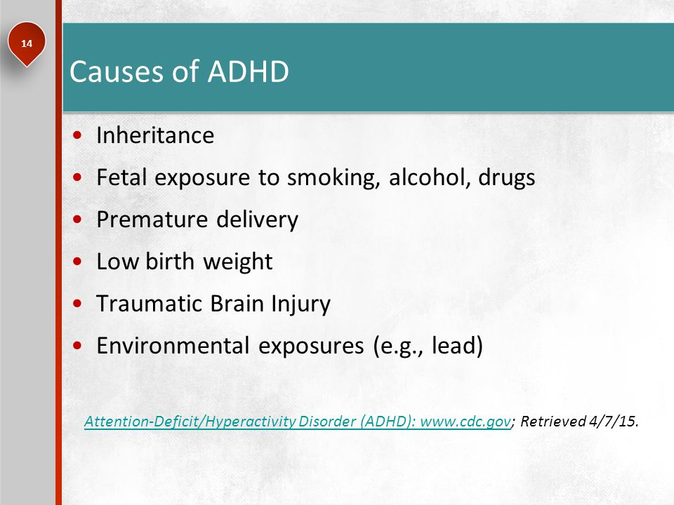 genetic inheritance of adhd Introduction attention deficit hyperactivity disorder (adhd) is a common childhood onset disorder that frequently persists into adulthood and is associated with the development of cognitive and functional deficits and comorbid disorders.